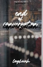 1st Thorn: End Of Conversation (TTGN Book 3) by laykuuh