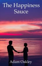 The Happiness Sauce by InnerPeaceNow