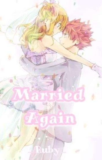 [Short Fic][Nalu] Marry Again