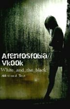 afenfosfobia//Vkook by White_and_the_black