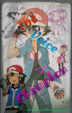 (ON HOLD) The Voice of A Champion ~ [Amourshipping] by PokeFanfictionerFTW