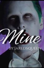 Mine| Joker |suicide squad by jaredsqueen