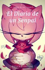 El diario de una Senpai... by dulcecita1200