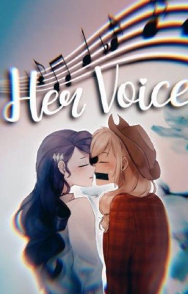 Her Voice ~ (A Rarijack Fanfic)