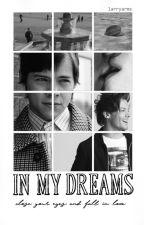 in my dreams   l.s. by larryarms