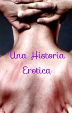 Una historia erotica {Samuel y tu} by Guapisima22