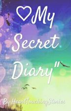 """""""My Secret Diary"""" by HeartTouchingStories"""