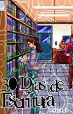 ☁「30 dias de Escritura ; Reto」☁ by -SXGICORN