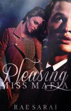 Pleasing Miss Mafia by RaeSarai