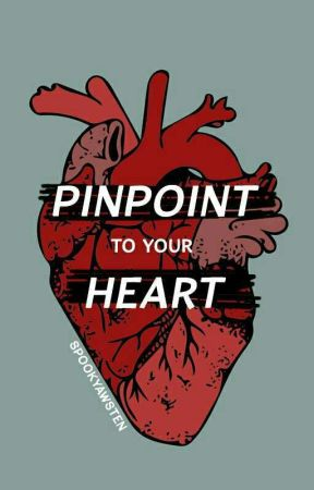 Pinpoint To Your Heart - [girlxgirl] by spookyAwsten