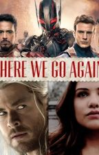 Here We Go Again (Sequel Thor Dark World/Age of Ultron) by Lovefan-fics