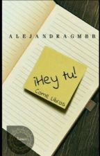 ¡Hey tú! Come libros  by AlejandraGMBB