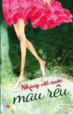 Những vết xước màu rêu - Leng Keng - Bản Full by doxuancanh