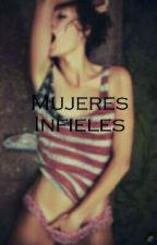 Mujeres infieles.  by dayana_cosita