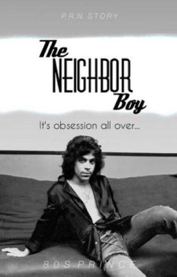 The Neighbor Boy + Prince R. Nelson Story