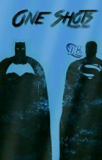 One Shots DC by Hallyen