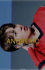 ☹ Anorexic✏ | Jikook ☹ by LosAbsDeJungkook