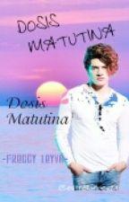 Dosis Matutina (Freddy Leyva) by estrellaroes24