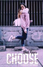 Choose|| Nash Grier by xxDestinymxx