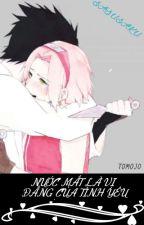 (Sasusaku) Tình yêu trong nước mắt by tomojo