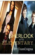 Sherlock vs Elementary by TeamEnigma