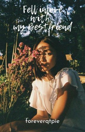I Fell Inlove With My Bestfriend by NebOloip