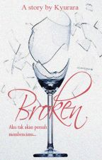 Broken by kyurara
