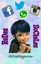 ReDes SoCiaLes😉  ~Miraculous Ladybug~ by RimeiPanConMiel