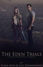 The Eden Trials by SummitSurvivors1