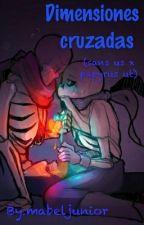 Dimensiones Cruzadas (Sans Us X Papyrus Ut)yaoi by mabeljunior