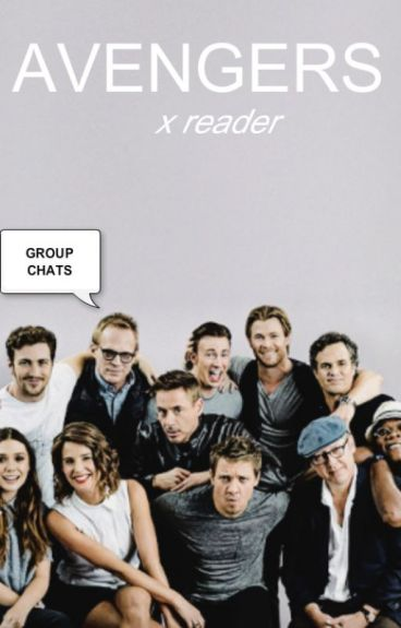 Avengers Chatroom [ x reader ]