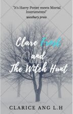 Clare Frost and the Witch Hunt ( Book 1 ) by clarice8anghl