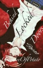 Behind Locked Doors ~ Rewrite [ Boy X Yandere!Boy, GakuKaru ] by GrimoireOfPotato