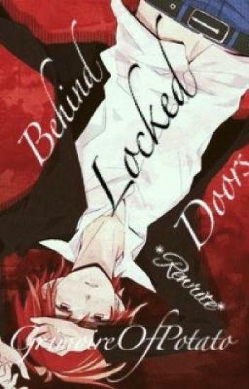 Behind Locked Doors ~ Rewrite [ Boy X Yandere!Boy, GakuKaru ]