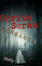 Cerita Seram Berganda by Blaicky