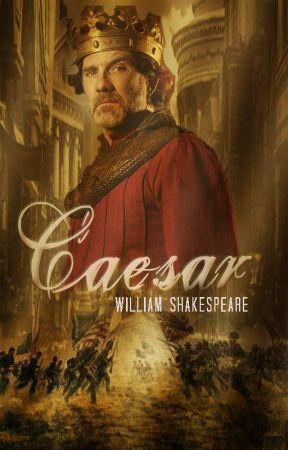 Julius Caesar by WilliamShakespeare