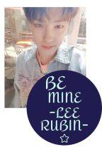 Be Mine-Haejoon Fanfic by LeeArim