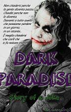 Dark Paradise // Story of a Joke by V_for_Veil