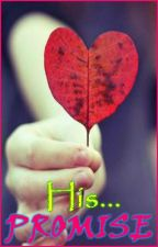 His Promise by MyJealousHeart