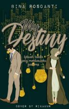 My Destiny (Complated) by RizqiNa25