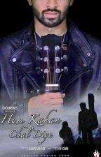 Hum Kahan Chal Diye!! by Dhoomie1993