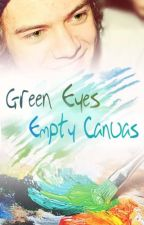 Green Eyes, Empty Canvas (oneshot Series) by SexyAsswoMan