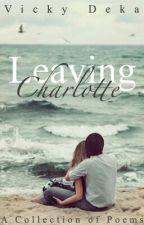 Leaving Charlotte by vickydeka