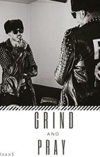 Grind N' Pray | August Alsina Story | by MayLynnxx3