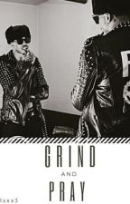 Grind And Pray | August Alsina Story | *Editing by RosePetalsxx3
