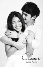 Closer ( JaDine FanFic) by manomzzz