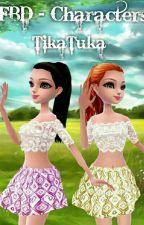 FBD - Characters by TikaTuka