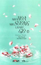 Như Hoa Như Sương Lại Như Gió - Vương Thinh by tranminhchauxd