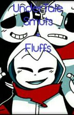 Undertale Smuts + Fluffs by -_Depressed_Night_-