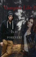 Vampire Life 2. Is it forever? - Z.M. by Gwen-Sbang